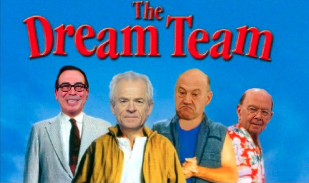 Mnuchin.Navarro.Cohn.Wilbur.DreamTeam